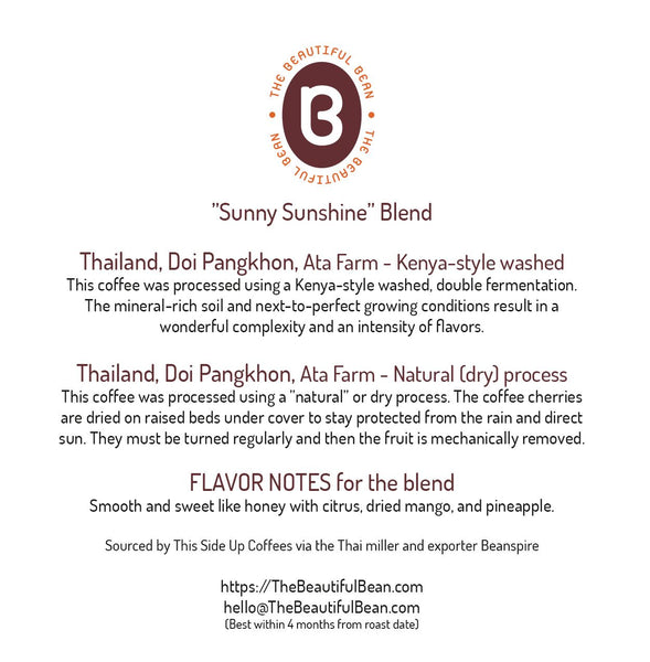 350g-Sunny Sunshine Blend - Thailand Doi Pangkhon, Ata Farm - Washed & Natural (Dry) process