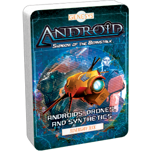 Genesys Androids Drones and Synthetics Adversary Deck - Ozzie Collectables