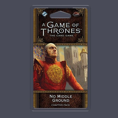 A Game of Thrones 2nd Ed No Middle Ground - Ozzie Collectables