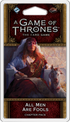 A Game of Thrones LCG All Men Are Fools - Ozzie Collectables