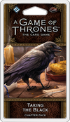 A Game Of Thrones LCG 2nd Ed Taking The Black - Ozzie Collectables