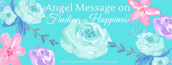 Angel Message on Finding Happiness