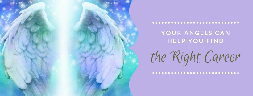 Your Angels Can Help You Find the Right Career