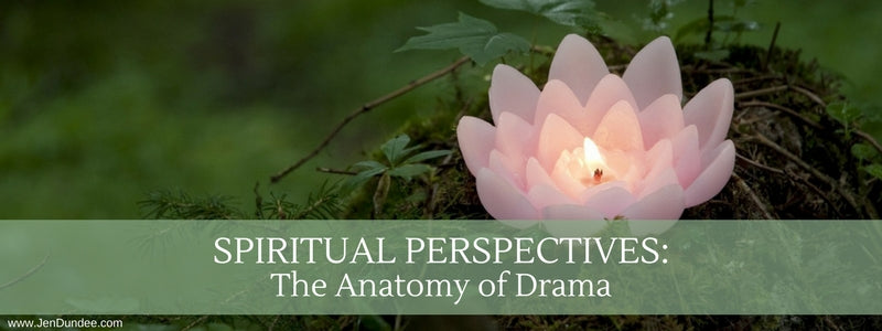 Spiritual Perspectives: The Anatomy of Drama