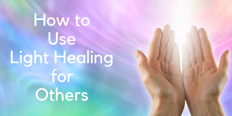 How to Use Light Healing for Others | Downloadable Video Workshop