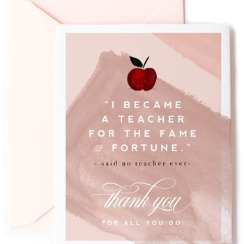 "Copy of ""Fame & Fortune, Teacher Thank You""  Card  - Pack of 5"