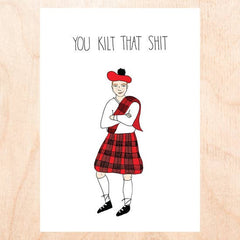 """Kilt That Shit"" (Pack of 5 Cards)"