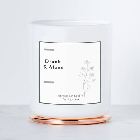 """Drunk and Alone"" Candle"