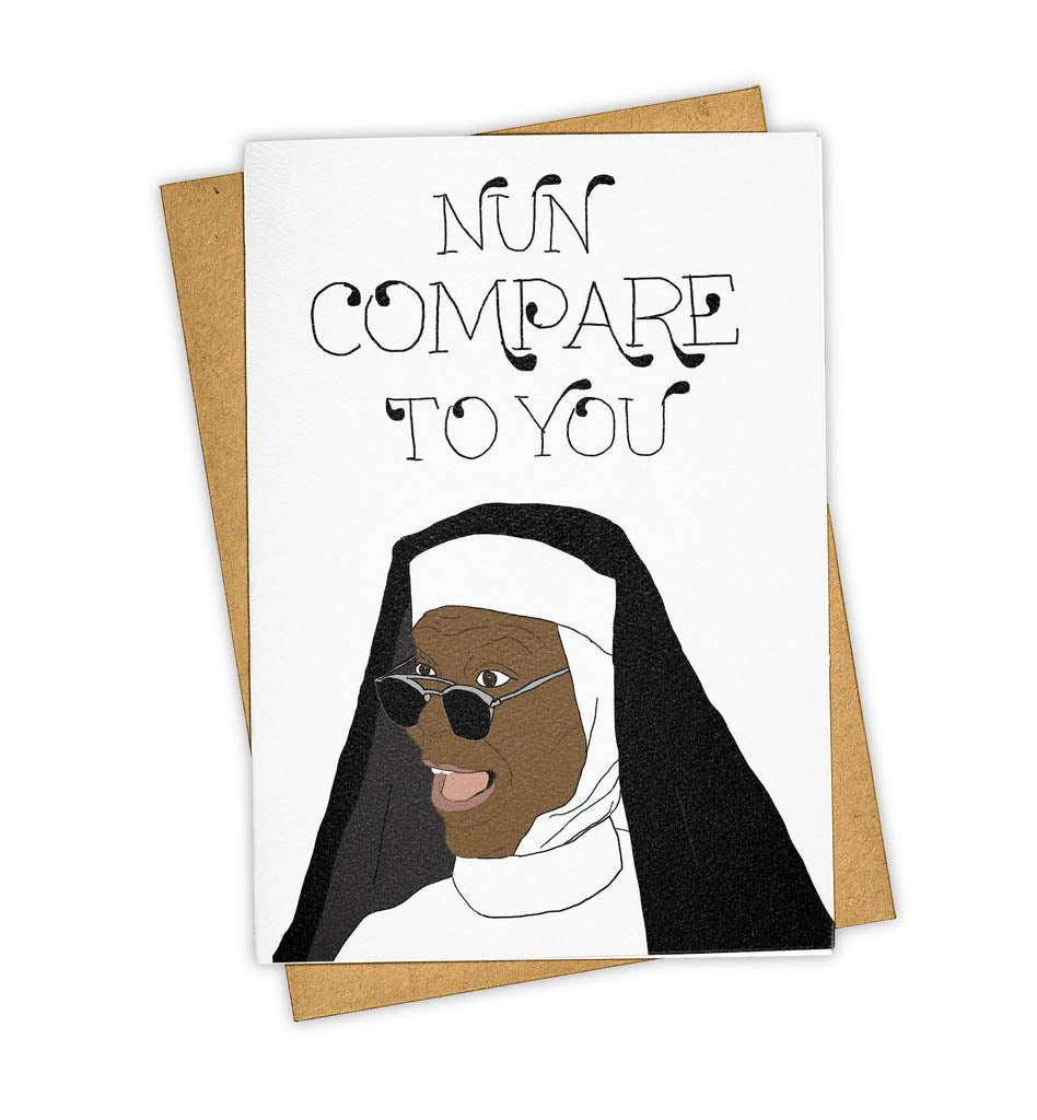 Nun Compare To You - Whoopi Goldberg Card (pack of 6)