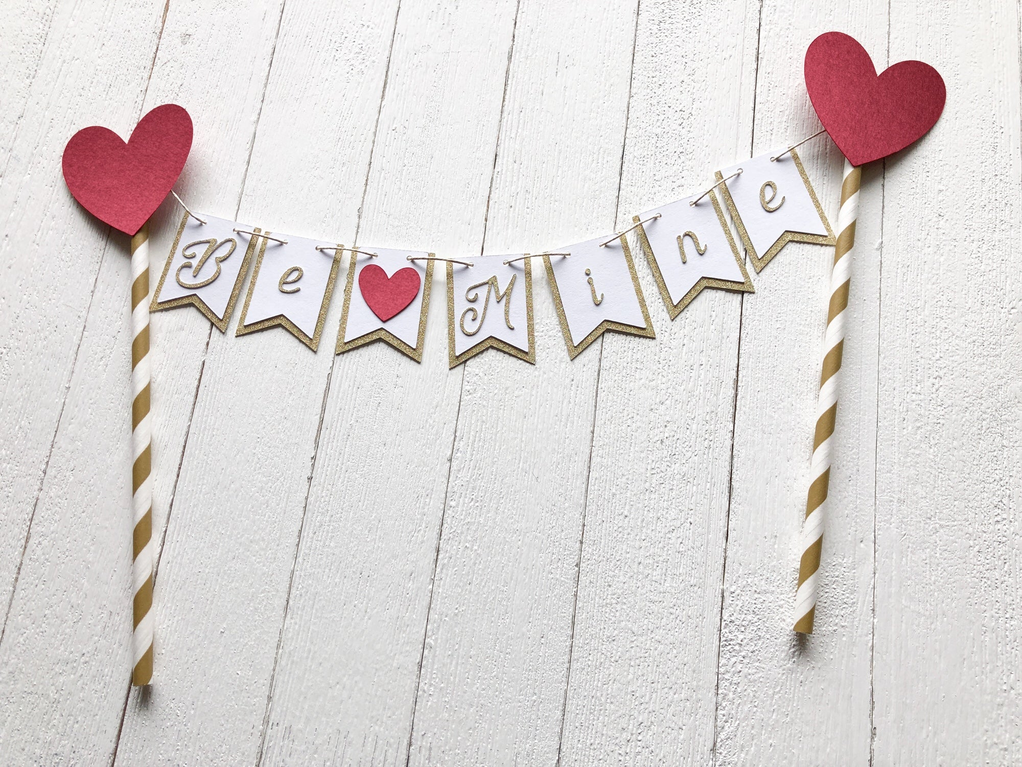 """Be Mine"" Cake Topper"