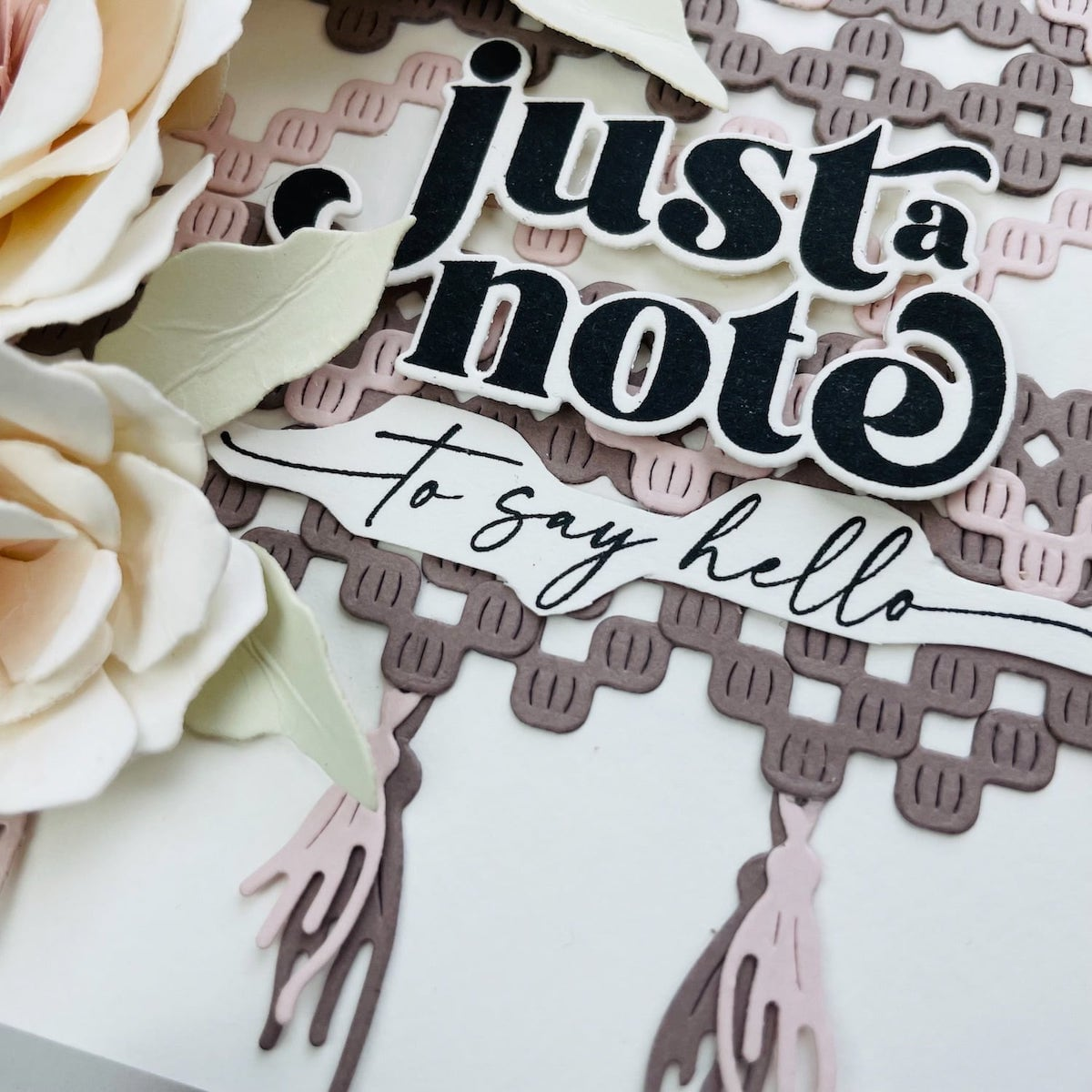 """stamped and die cut """"just a note"""" sentiment"""