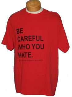Short Sleeve Tee - Be Careful