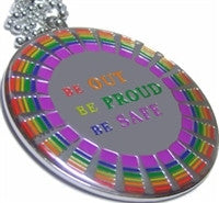Be Out Be Proud Be Safe Pendant