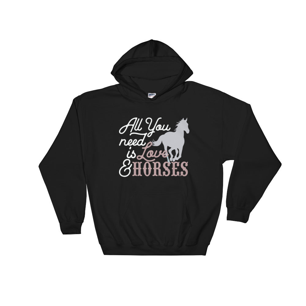 All You Need is Love & Horses Hoodie