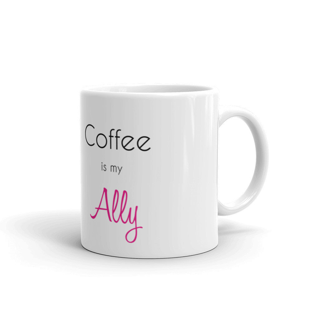 Coffee is my Ally Mug