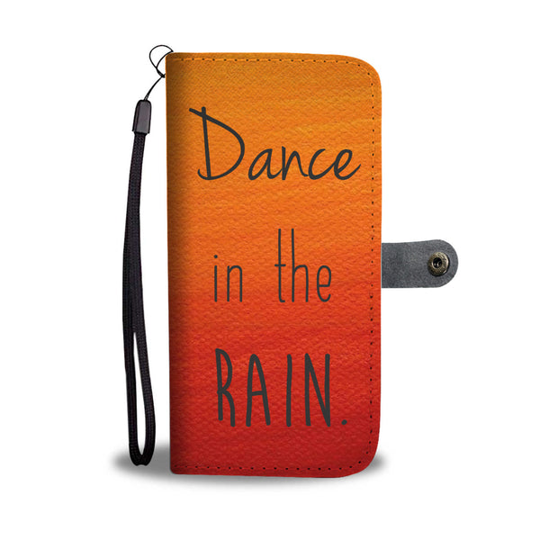 "Women's ""Dance in the rain"" Wallet and Phone Case"
