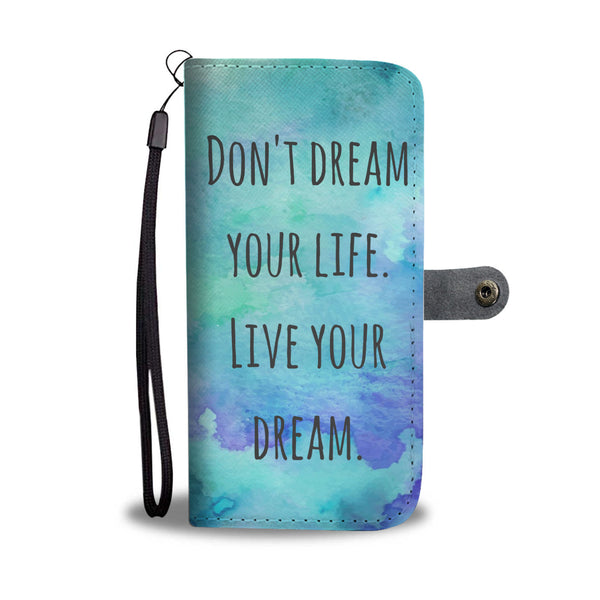 Watercolor Dream Quote Wallet and Phone Case