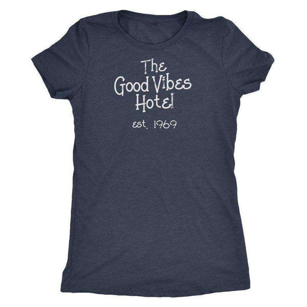 """The Good Vibes Hotel"" T-Shirt"