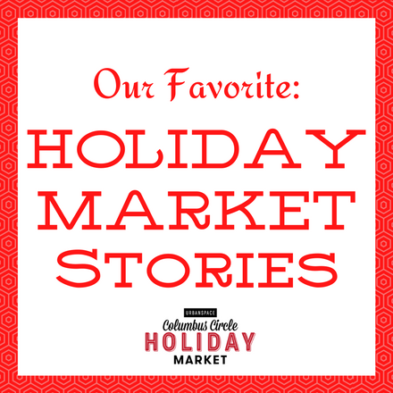 POTTYMINTS: Our Favorite Columbus Circle Holiday Market Stories!