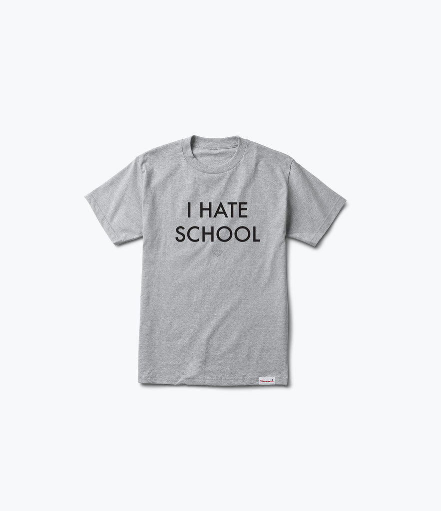 I Hate School Tee, Spring 2017 Delivery 2 Tees -  Diamond Supply Co.