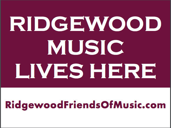 """Ridgewood Music Lives Here"" Lawn Sign"