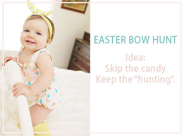 Baby's First Easter!  The Easter Bow Hunt...