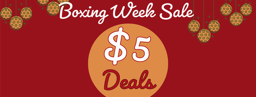 Boxing Week Sale - $5 Deals