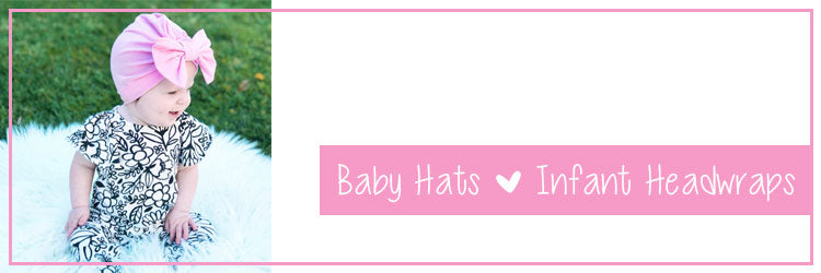 Baby Hats | Infant Headwraps