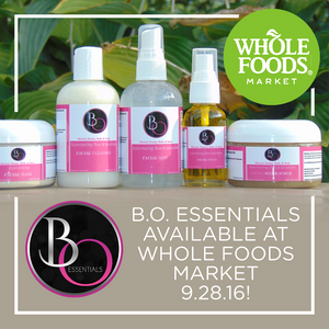 B.O.  Essentials Products Now Available at Whole Foods Market Englewood Location!