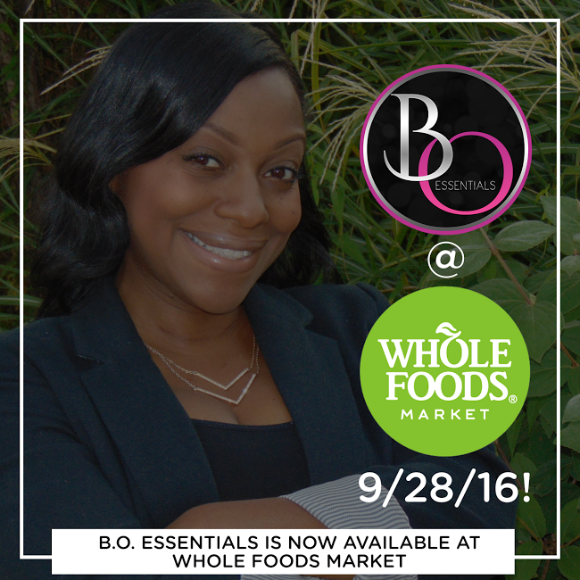 B.O. Essentials Now Available @ Whole Food Market Englewood Location