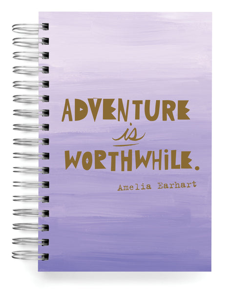 Adventure is worthwhile Jumbo Journal