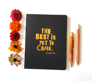 Best is yet to come perfect bound notebook