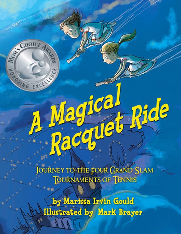 Gift - A Magical Racquet Ride (Kids Tennis Book) - Little Miss Tennis