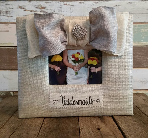 Picture Frame - For The Bridesmaids