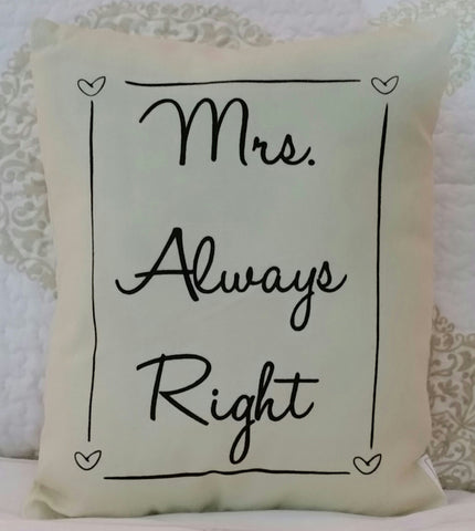 Pillow - Mrs. Always Right
