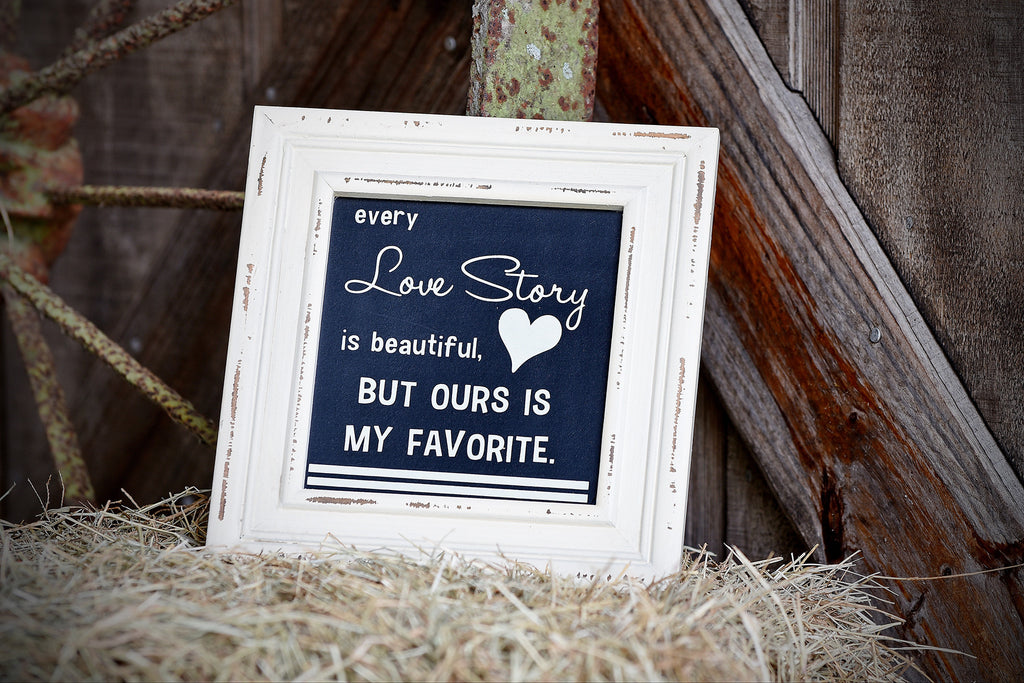 Framed Quote - Love Story