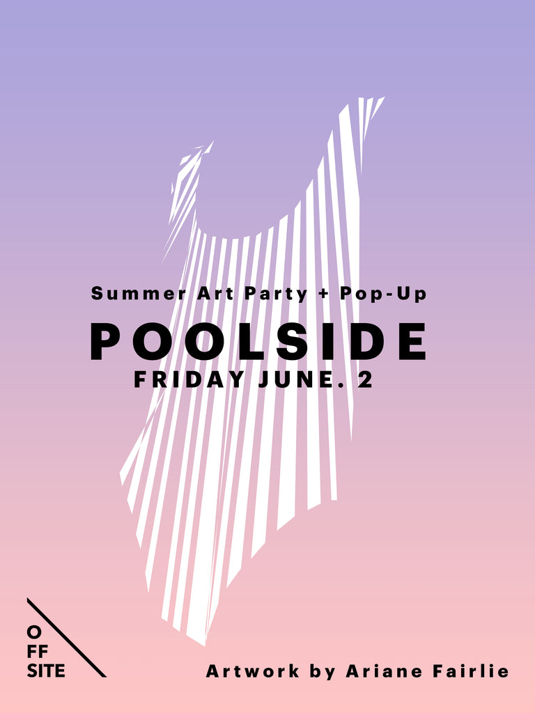 POOLSIDE Summer Art Party + Pop-Up