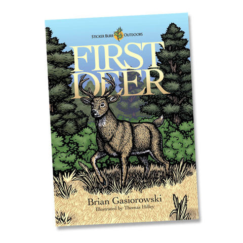 STICKER BURR BOOK - First Deer