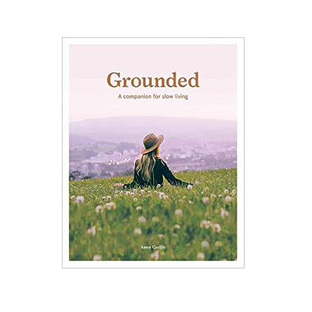 Grounded - A Companion for Slow Living