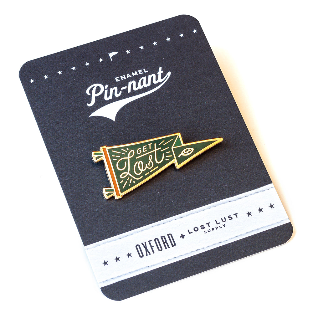 "Lost Lust Supply - Oxford Pennant ""Get Lost"" Pin"