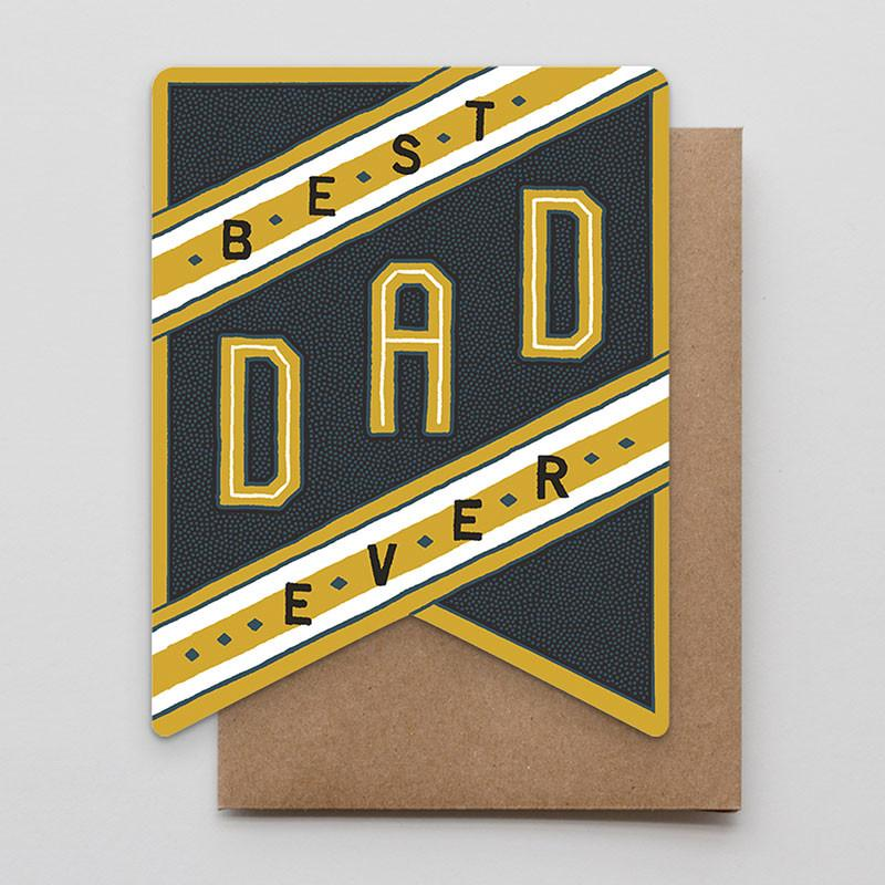 Best Dad Ever Banner Card