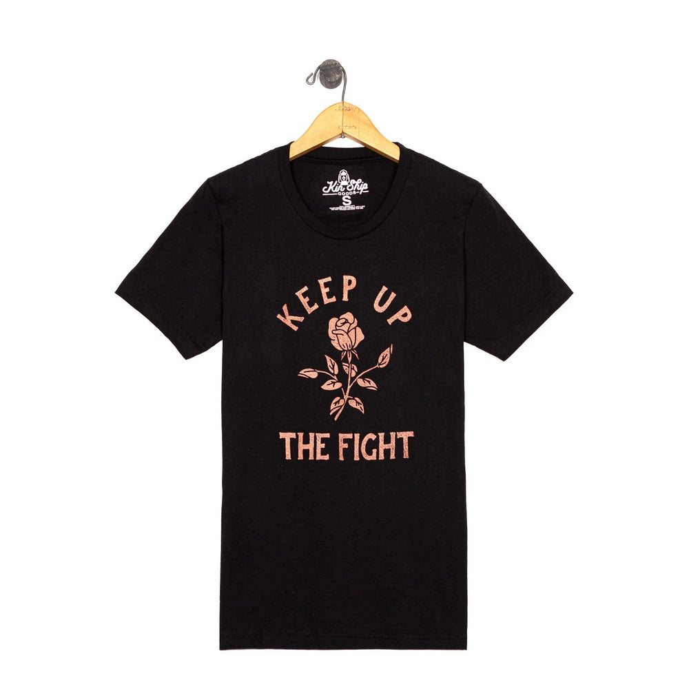 Keep Up The Fight T-Shirt