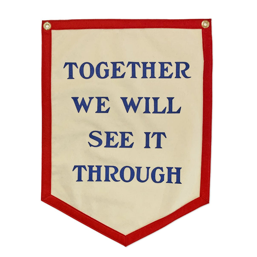 Together We Will See it Through Flag