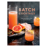 Batch Cocktails Book