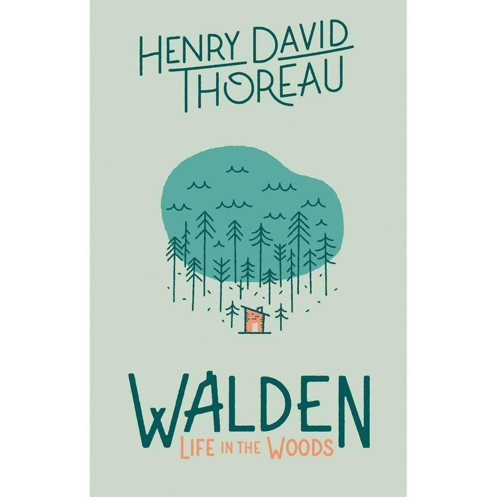 Henry David Thoreau - Walden: Life in the Woods