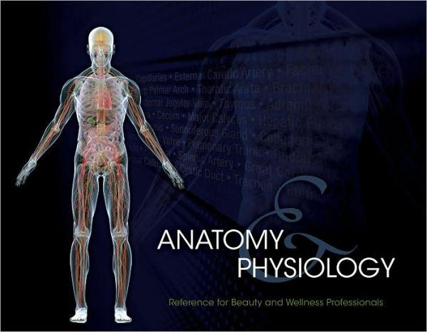 Anatomy and Physiology Reference for Beauty and Wellness Professionals