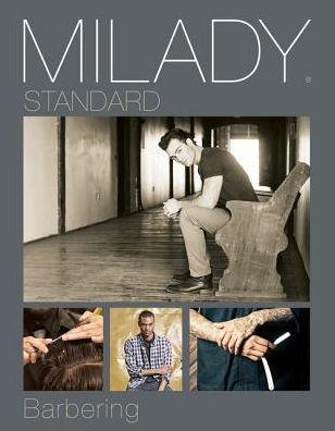 Milady Standard Barbering 6th Edition