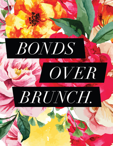 """Bonds Over Brunch"" Floral Background Instant Download Print (8.5 x 11)"