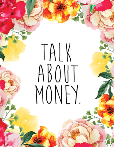 """Talk About Money"" Floral Border Instant Download Print (8.5 x 11)"