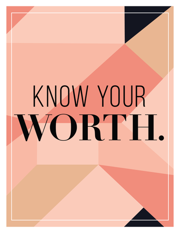"""Know Your Worth"" Geometric Background Instant Download Print (8.5 x 11)"